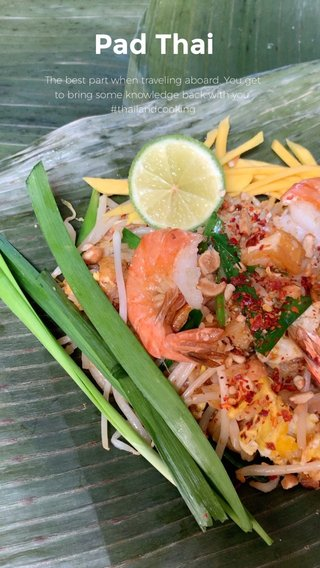 Pad Thai The best part when traveling aboard. You get to bring some knowledge back with you. #thailandcooking