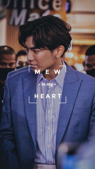 MEW HEART - in my -