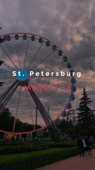 August 14 St. Petersburg