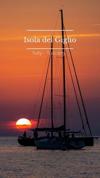 Isola del Giglio Italy - Tuscany