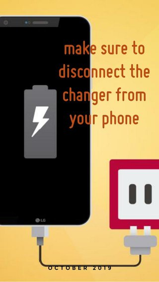 make sure to disconnect the changer from your phone OCTOBER 2019