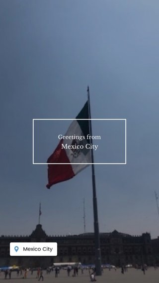 Mexico City Greetings from