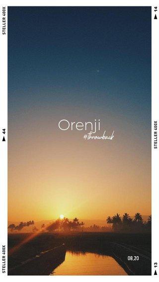 Orenji #throwback 08.20