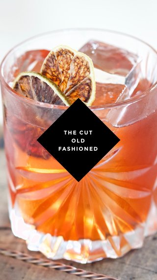 THE CUT OLD FASHIONED