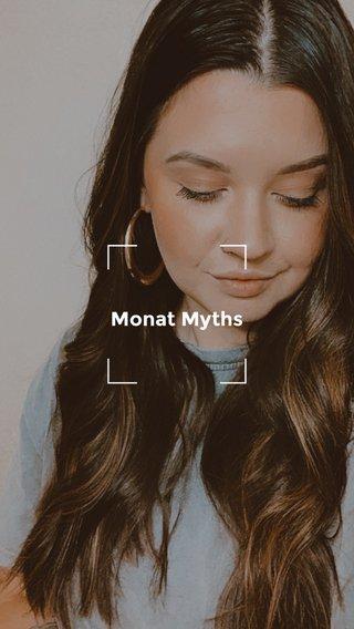 Monat Myths