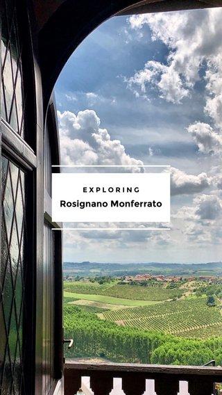 Rosignano Monferrato EXPLORING