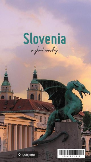 Slovenia a short roadtrip