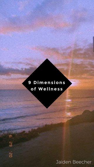 Jaiden Beecher 9 Dimensions of Wellness