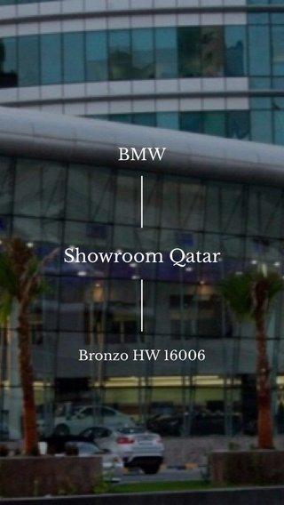 Showroom Qatar BMW Bronzo HW 16006