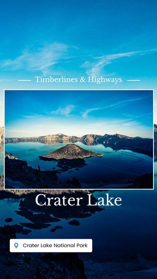 Crater Lake Timberlines & Highways