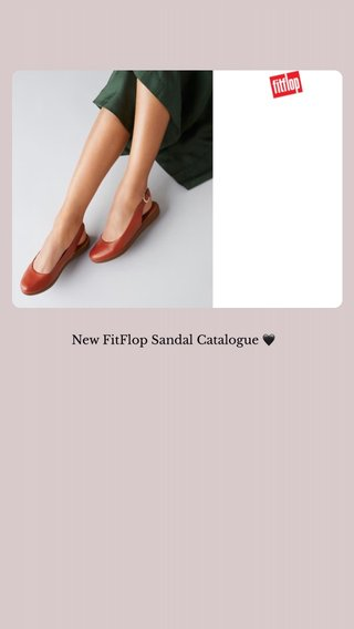 New FitFlop Sandal Catalogue 🖤