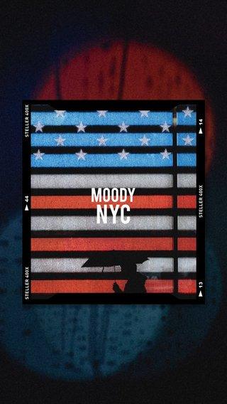 NYC MOODY