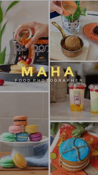 MAHA FOOD PHOTOGRAPHER