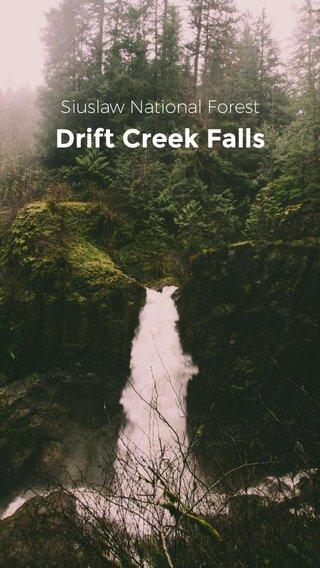 Drift Creek Falls Siuslaw National Forest