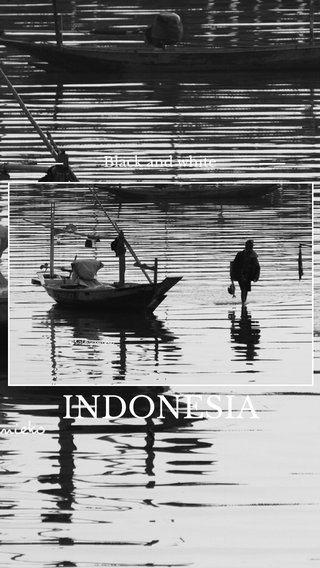 INDONESIA Black and white