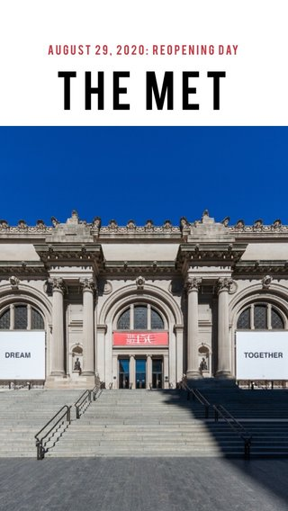 The Met August 29, 2020: Reopening day