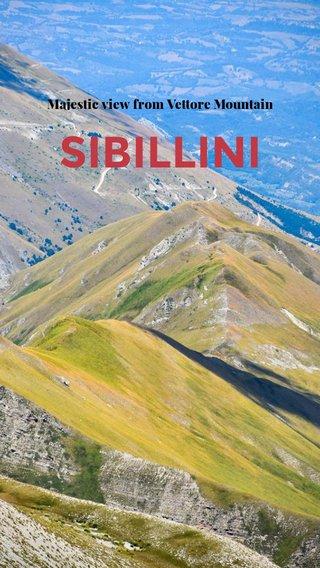 SIBILLINI Majestic view from Vettore Mountain