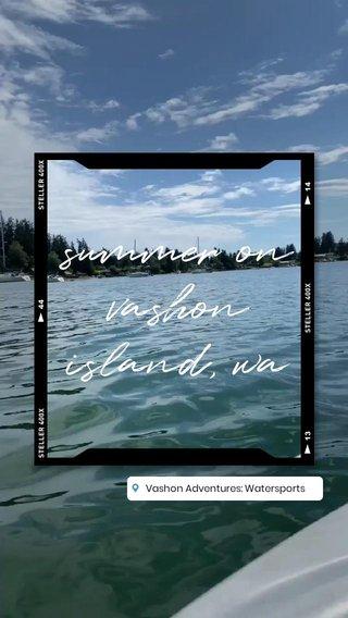 summer on vashon island, wa