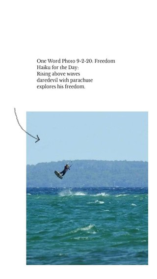 One Word Photo 9-2-20: Freedom Haiku for the Day: Rising above waves daredevil with parachute explores his freedom.