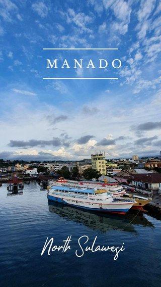 North Sulawesi MANADO