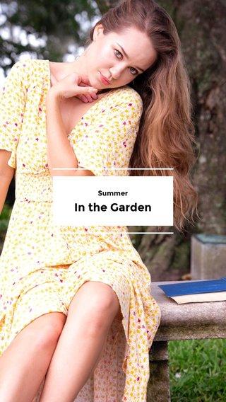 In the Garden Summer