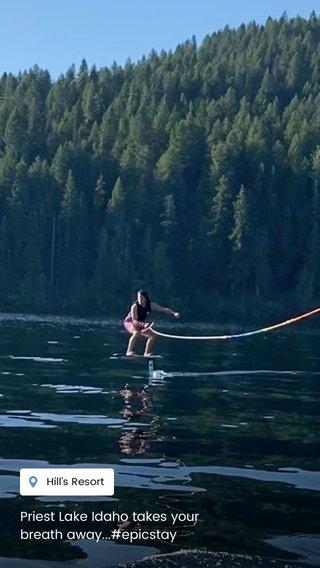 Priest Lake Idaho takes your breath away...#epicstay