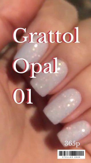 Grattol Opal 01 Grattol Opal 01 365p