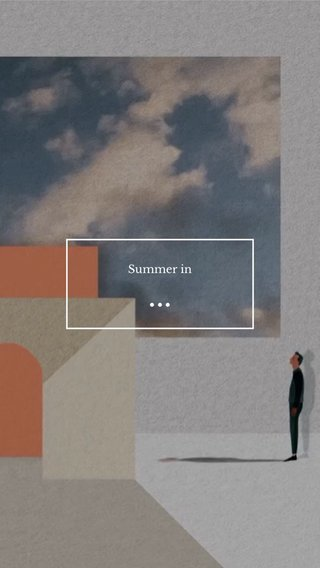 ... Summer in