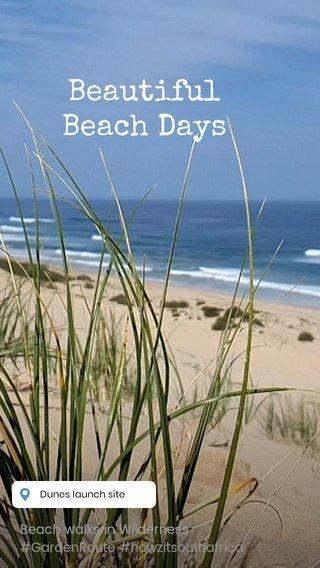 Beautiful Beach Days Beach walks in Wilderness #GardenRoute #howzitsouthafrica