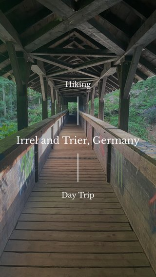 Irrel and Trier, Germany Hiking Day Trip