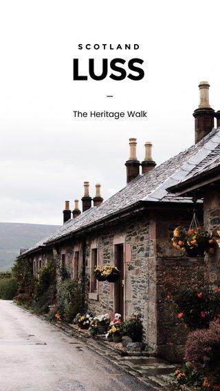 LUSS — The Heritage Walk SCOTLAND #scotland #adventure #seewhatisee