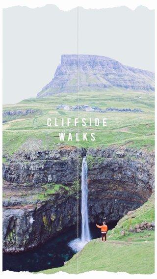 Cliffside walks
