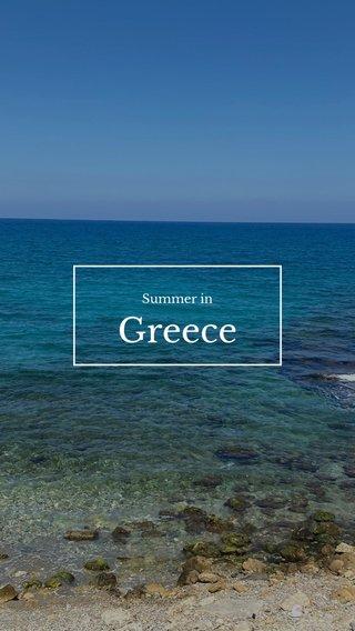 Greece Summer in