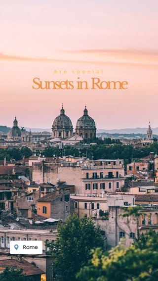 Sunsets in Rome Are special