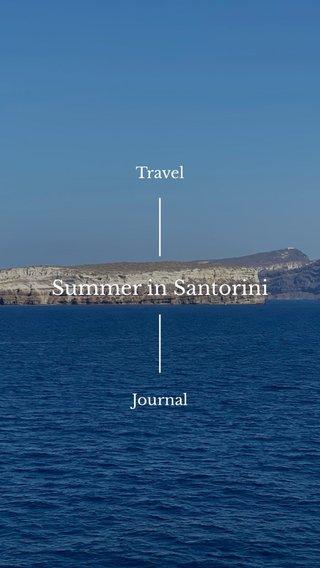 Summer in Santorini Travel Journal