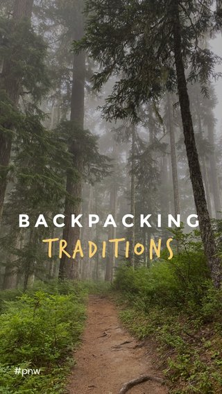Traditions BACKPACKING #pnw