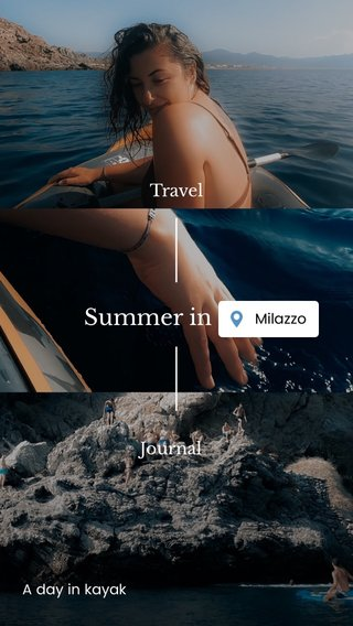 Summer in Italy Travel Journal A day in kayak