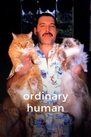 ordinary human