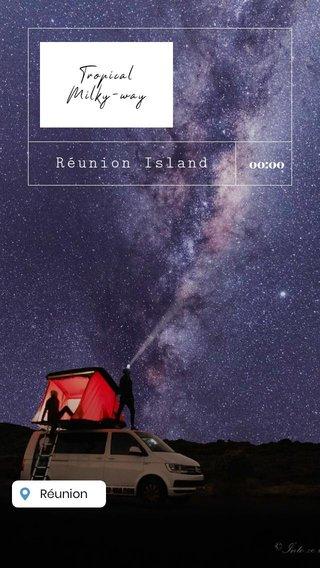 Réunion Island Tropical Milky-way 00:00