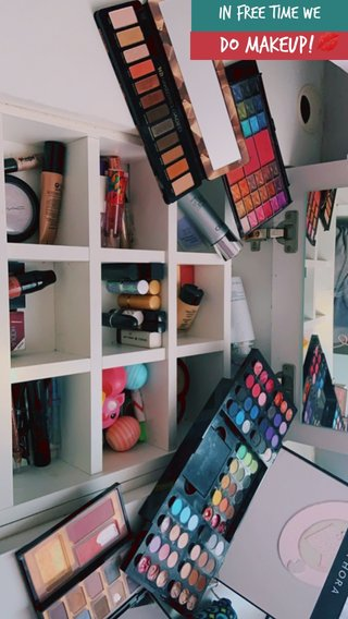 DO MAKEUP!💋 IN FREE TIME WE