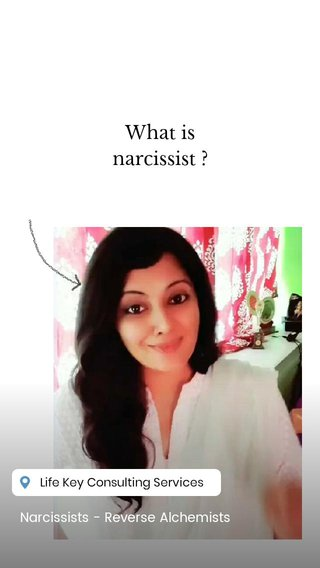 What is narcissist ? Narcissists - Reverse Alchemists