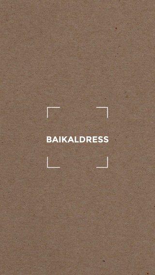 BAIKALDRESS