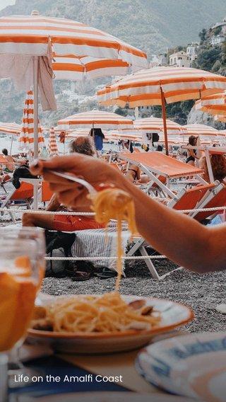 Life on the Amalfi Coast