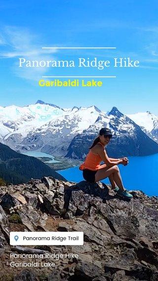 Panorama Ridge Hike Garibaldi Lake Panorama Ridge Hike Garibaldi Lake