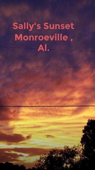 Sally's Sunset Monroeville ,Al.