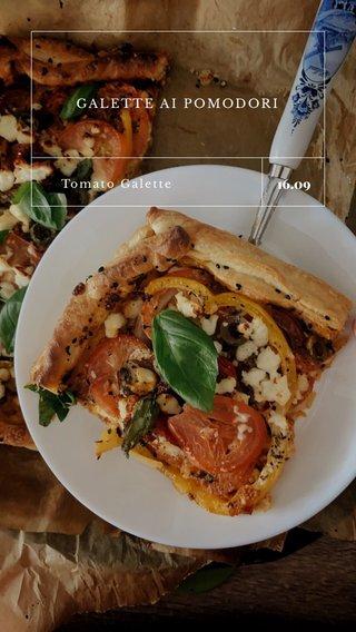 16.09 GALETTE AI POMODORI Tomato Galette