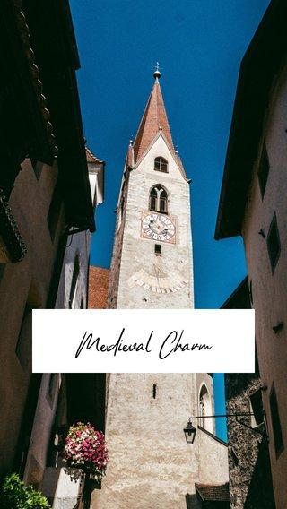 Medieval Charm
