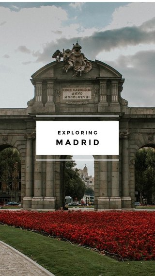 MADRID EXPLORING