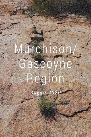 Murchison/Gascoyne Region August 2020
