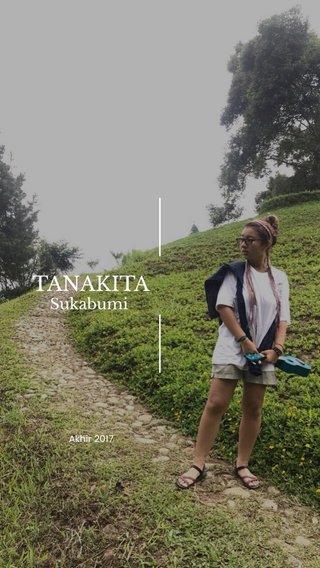 TANAKITA Sukabumi Akhir 2017